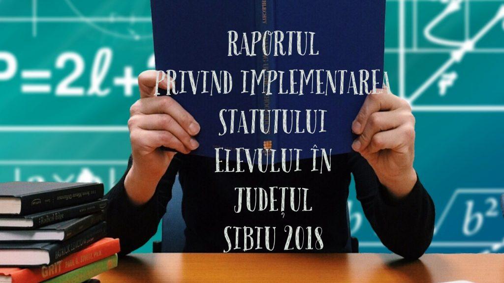 Raport privind implementarea statului elevului în județul Sibiu